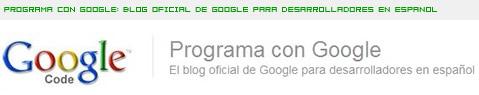 Google, blog para desarrolladores en español