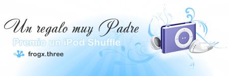 concurso un regalo muy padre para ganar un ipod shuffle de 2 GB