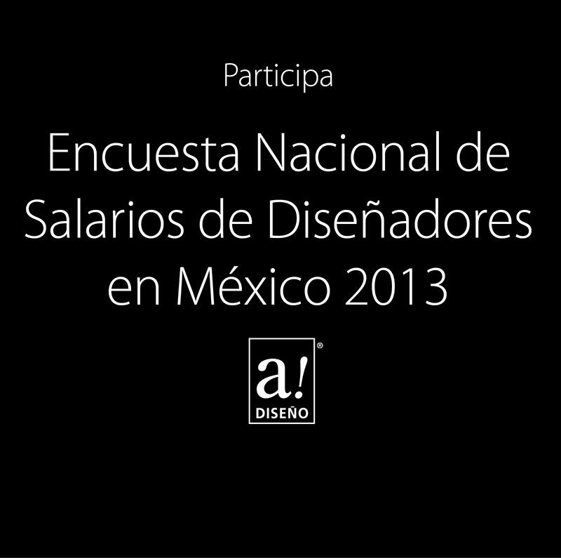 encuesta salarios diseño mexico