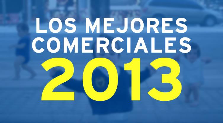 mejores comerciales del 2013
