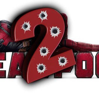Conoce el nuevo trailer de Deadpool 2