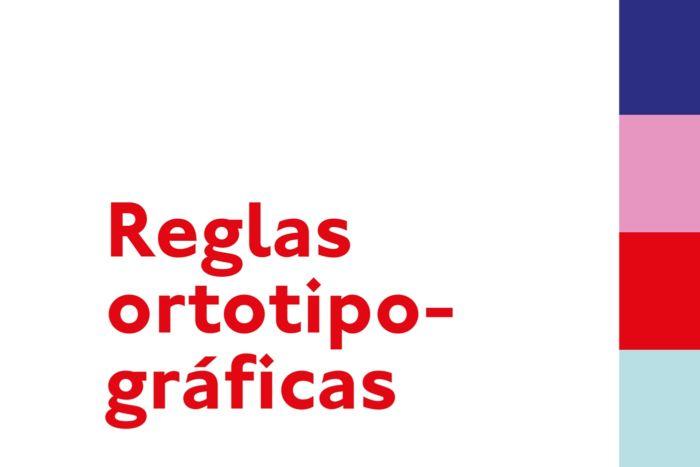 Reglas ortotipográficas