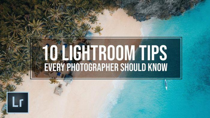 Consejos de edición en Lightroom para fotógrafos